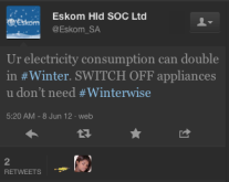 Eskom IDM Winter 2012 Campaign - 1st Tweet