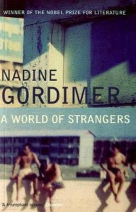 A World of Strangers by Nadine Gordimer. A Banned African Books